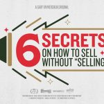 "Business Tips: 6 Tips on How to Sell Without ""Selling"" 