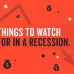 Business Tips: 5 Things to Watch for the Next Economic Recession