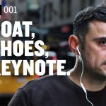 Business Tips: NO COAT, NO SHOES, NO KEYNOTE | DailyVee 001