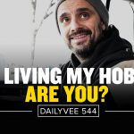 Business Tips: The Only 2 Things Stopping People From Doing What They Love   DailyVee 544