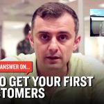 Business Tips: How to Get Your First 10 Customers