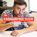 Business Tips: #AskGaryVee Episode 123: How Creatives Can Start Thinking Like an Entrepreneur