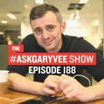 Business Tips: #AskGaryVee Episode 188: Business Networking 101, Yelp Advertising & The #AskGaryVee Book
