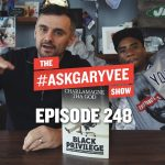 Business Tips: CHARLAMAGNE THA GOD, BLACK PRIVILEGE & STARTING TO LOVE YOURSELF | #AskGaryVee 248