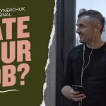 Business Tips: 85% of People Hate Their Jobs. If You're One of Them, Watch This. | Gary Vaynerchuk Original Film