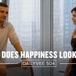 Business Tips: What Does Happiness Look Like? | DailyVee 504