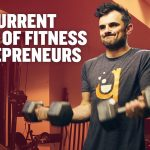 Business Tips: The Current State of Fitness Entrepreneurs