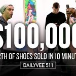 Business Tips: Watch Me Sell $100,000 Worth of Shoes in 10 Minutes | DailyVee 511