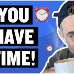 Business Tips: What to Do When You Feel Like It's Too Late | Tea with GaryVee