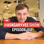 Business Tips: #AskGaryVee Episode 168: Relocating, Closing a Sale, & Dealing with Loneliness