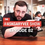 Business Tips: #AskGaryVee Episode 82: Buying Followers, Dealing with Rejection & Millennials