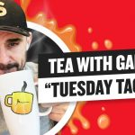 Business Tips: Tea with GaryVee 045 - Tuesday 9:00am ET   6-30-2020