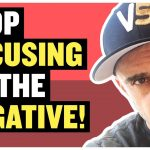 Business Tips: When You Only Look for the Negative You Miss Out on Everything Good | Tea With GaryVee