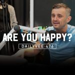 Business Tips: Why Rich People Are Unhappy | DailyVee 476