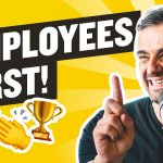 """Business Tips: Why """"Employee First"""" Businesses Will Win in the Next Decade"""