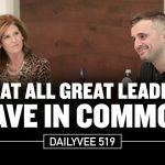 Business Tips: What All Great Leaders Have in Common   DailyVee 519